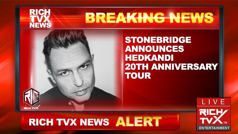 StoneBridge Announces Hedkandi – 20th Anniversary Tour